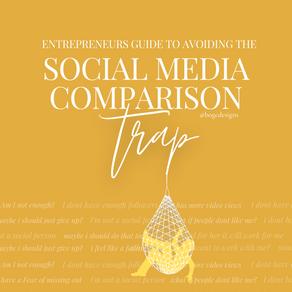 Entrepreneurs Guide To Avoiding The Social Media Comparison Trap
