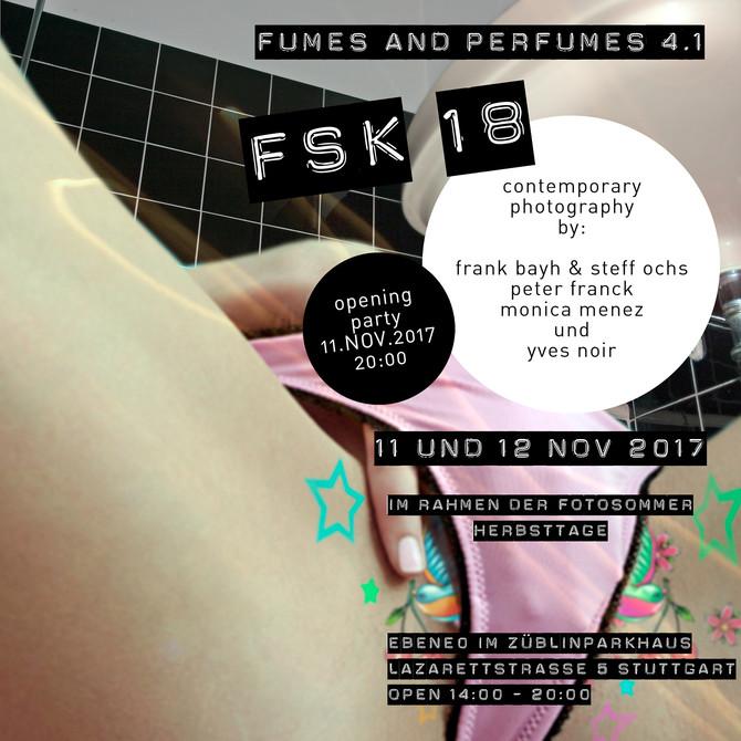 """Fumes and perfumes 4.1 - FSK 18"""