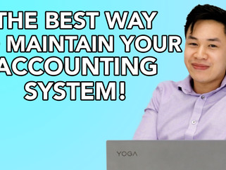 The Best Way To Maintain Your Accounting System!