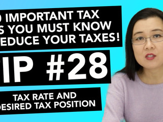 30 Important Tax Tips You Must Know to Reduce Your Taxes! - #28 Tax Rate & Desired Tax Position