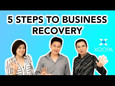 5 Steps To Business Recovery!