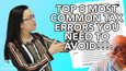 Top 8 Most Common Tax Errors You Need to Avoid!!!