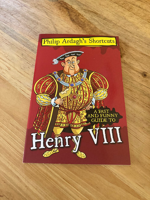 A fast and Funny Guide to Henry VIII