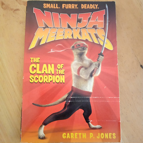 Ninja Meerkats the Clan of the Scorpion