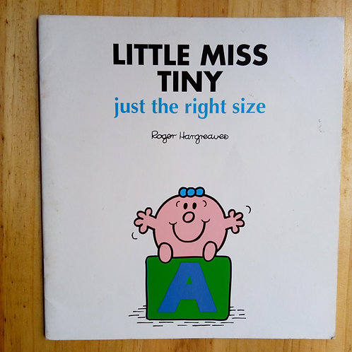 Little Miss Tiny: Just the Right Size
