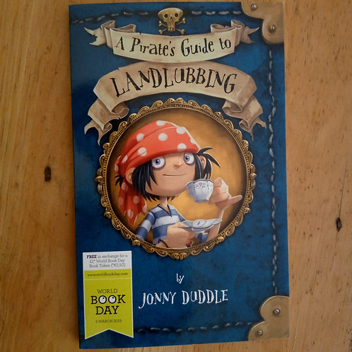 A Pirate's Guide to Land Lubbing