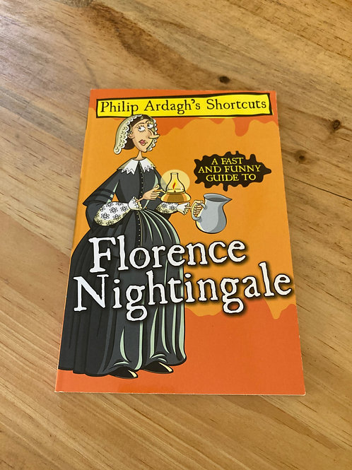 A fast and Funny Guide to Florence Nightingale