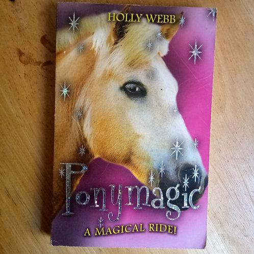 Pony Magic: A Magical Ride