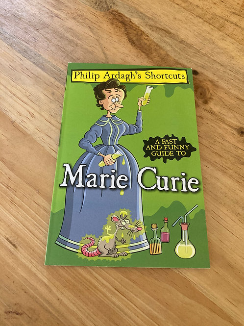 A fast and Funny Guide to Marie Curie