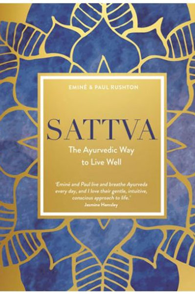 Sattva The Ayurvedic Way to Live Well - Book