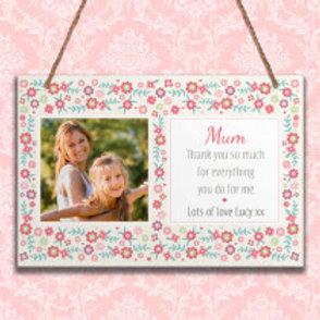 Mum - Metal Hanging Sign - Photo & Text