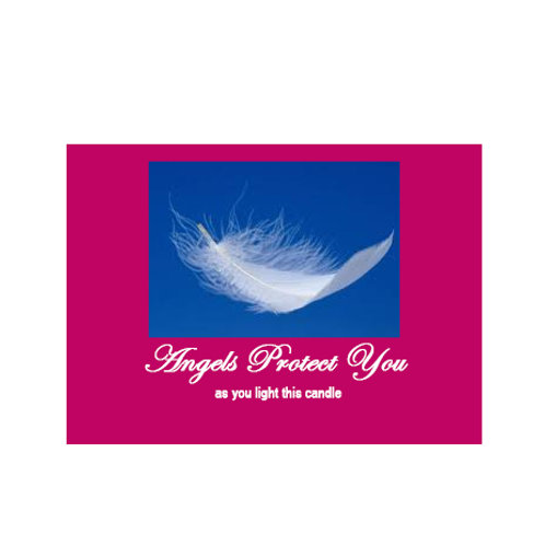 Angels Protect you pink & blue Label -As you light this candle