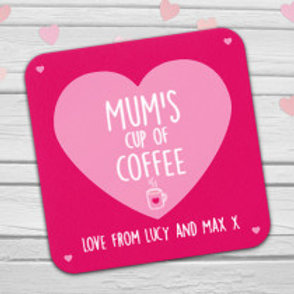 Mum's Cup of Coffee Coaster - Text