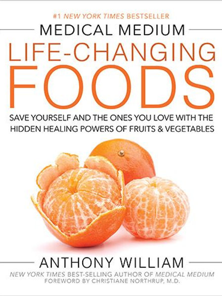 Medical Medium Life Changing Foods - Hardcover