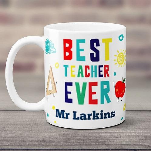 Best Teacher Ever - Ceramic Mug