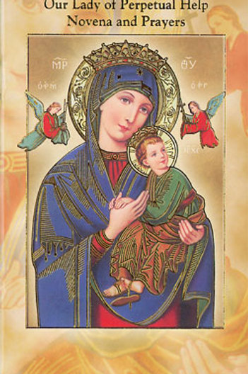Our Lady of Perpetual Help - Novena & Prayers