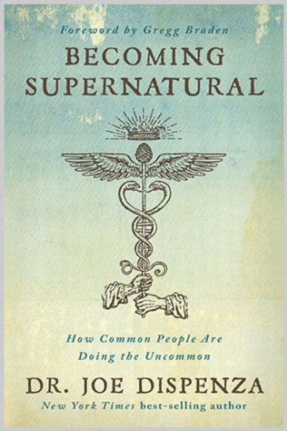 Becoming Supernatural - Paperback
