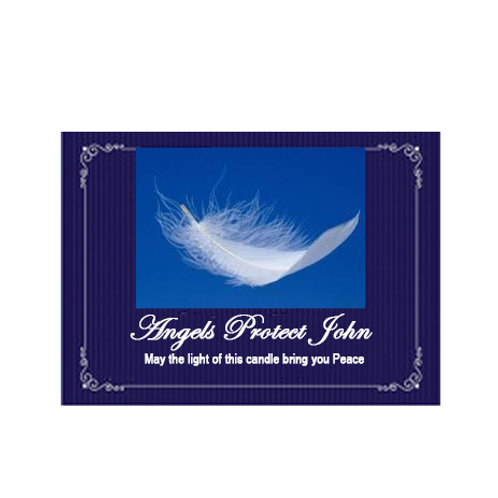 Angels Protect (name) Label... May the light of this candle bring you Peace