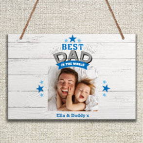 Best Dad in the World - Metal Hanging Sign - Photo & Text