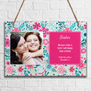 Sister - Metal Hanging Sign - Photo & Text