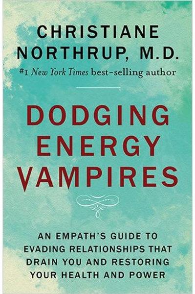 Dodging Energy Vampires - Book