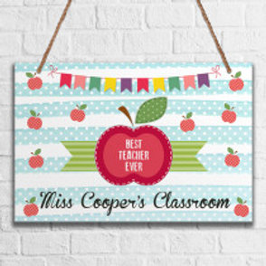 Best Teacher Ever - Metal Hanging Sign - Name Only
