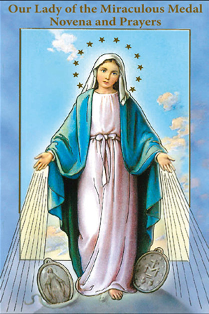 Our Lady of the Miraculous Medal - Novena & Prayers