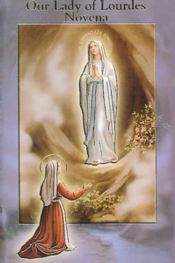 Our Lady of Lourdes - Novena & Prayers