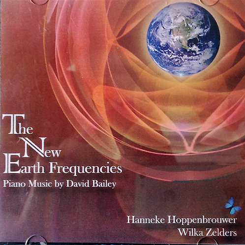 The New Earth Frequencies by David Bailey