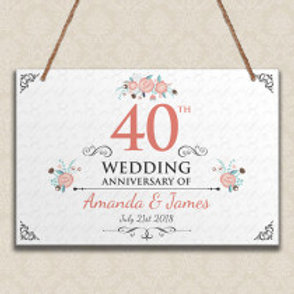 40th Wedding Anniversary  - Metal Hanging Sign -  Text