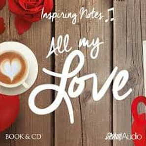 All You Need is Love - Inspirational Notes (Book&CD)