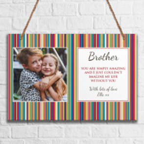 Brother - Metal Hanging Sign - Photo & Text