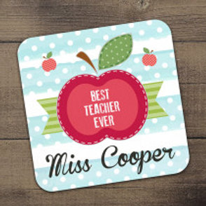Best Teacher Ever Coaster -  Name Only