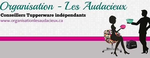 Tupperware Saguenay | Les Audacieux et les Audacieuses