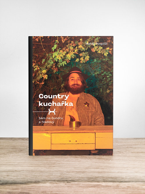 Country kuchařka - Sám na čundru a hladový