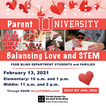 FSDB Parent University Balancing Love and STEM Flyer for Blind families.