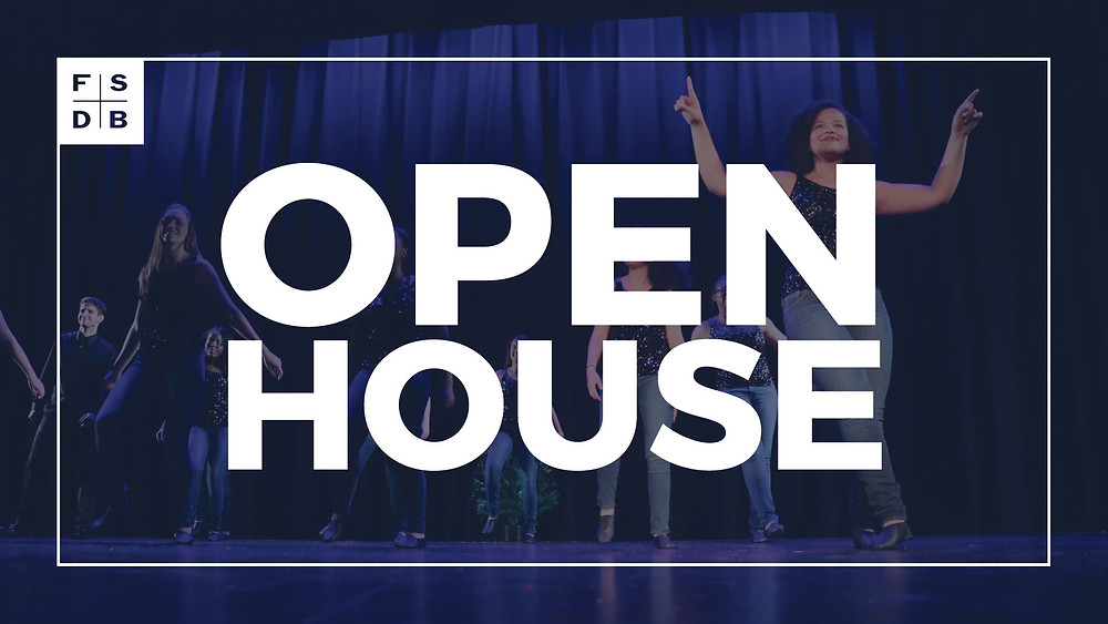 FSDB Open House graphic with Dance Troupe performing.