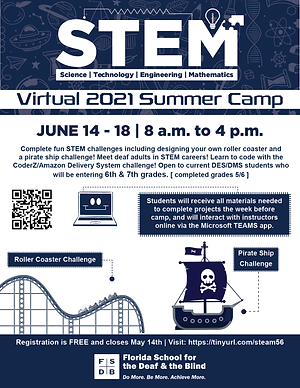 Flyer for the Virtual STEM Summer Camp for 6th and 7th graders in the Deaf Middle School