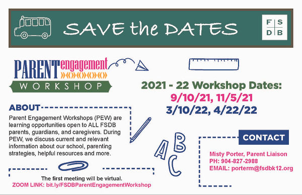 FSDB Parent Engagement Workshop Save the Dates 2021-22
