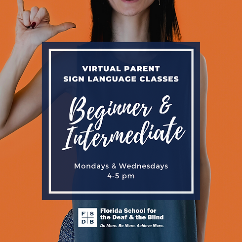FSDB Virtual Parent Sign Language Classe