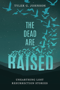 The Dead Are Raised