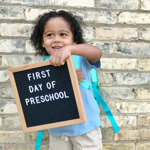 August - Starting Preschool, A Big Milestone.