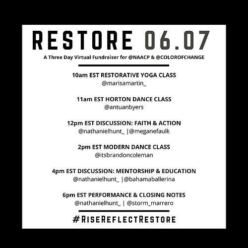 RISE. REFLECT. RESTORE. A Three Day Virtual Fundraiser for the NAACP and Color of Change curated by Nathaniel Hunt: DAY 3 RESTORE
