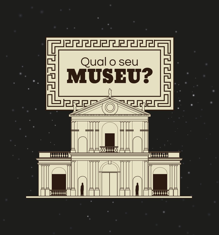 Qual o seu Museu?