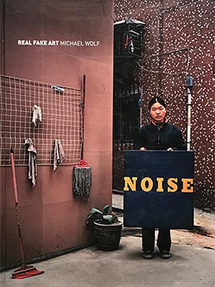 MICHAEL WOLF 迈克尔·沃尔夫 | REAL FAKE ART《真实的拷贝艺术》
