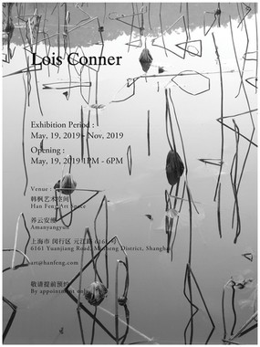 Lois Conner 康兰丝 @Han Feng Art Space 韩枫艺术空间