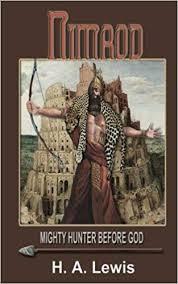 ハム族の子孫 バビロンの王 ニムロデ