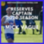 RESERVES CAPTAIN - MICK VAGUE.png