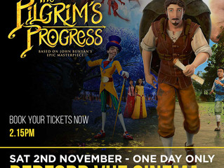 Pilgims Progress Film coming to the Vue Cinema, Bedford this Saturday - one day only! New time added