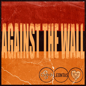 AGAINST THE WALL - 21.05.21